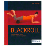 Book - Blackroll fascial training for a well rounded physical feeling -, 136 pages